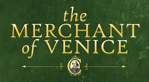 The Merchant of Venice -